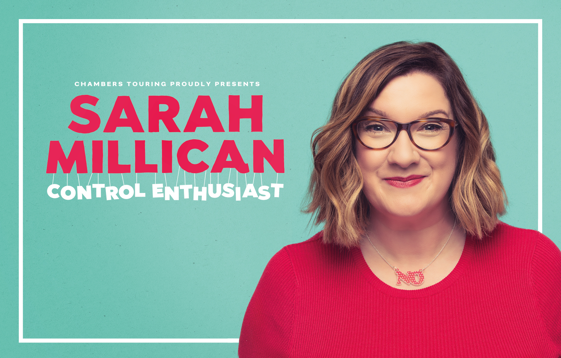 Sarah Millican is not a control freak, she's a control enthusiast.