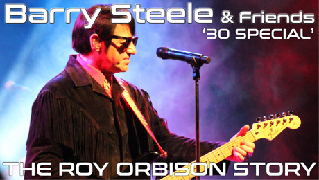 Barry Steele in The Roy Orbison Story commemorating the 30th anniversary of the passing of the Big 'O
