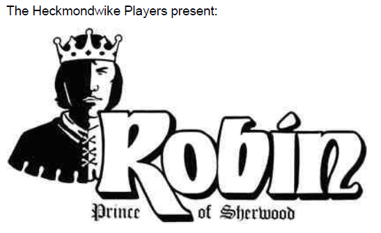 Heckmondwike Players present Robin Prince of Sherwood