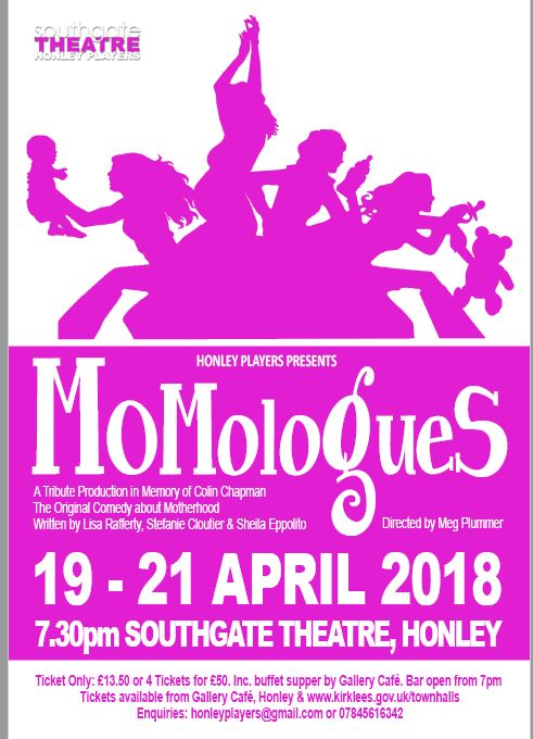 Honley Players Present MOMologues