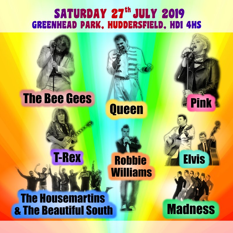 Greenhead Park - Saturday 27th July 2019 - Gates 11.00am - Music from 12.30pm.
