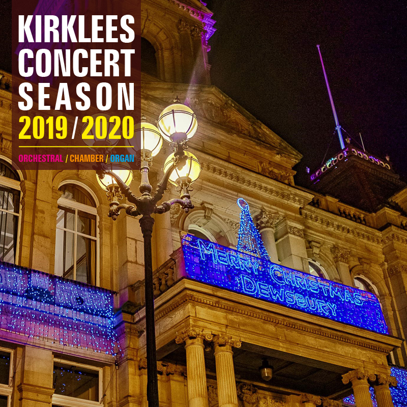 Dewsbury Town Hall - Thursday 12th December 2019 - 7.30pm